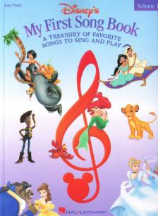 DISNEY'S MY FIRST SONG BOOK. A TREASURY OF FAVORITE SONGS TO SING AND PLAY (EASY PIANO) VOL.1