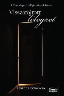 Rebecca Donovan - Visszafojtott lélegzet - kötött