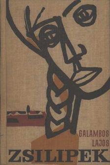 GALAMBOS LAJOS - Zsilipek [antikvár]