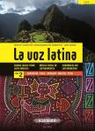 LA VOZ LATINA. CHORAL MUSIC FROM LATIN AMERICA (JAVIER ZENTNER)
