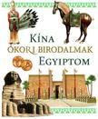 Szalay Könyvkiadó - Kína, ókori birodalmak, Egyiptom