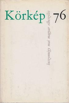 Sík Csaba - Körkép 76 [antikvár]