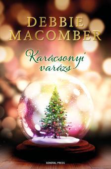 Debbie Macomber - Karácsonyi varázs