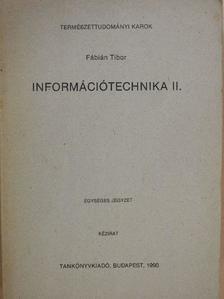Fábián Tibor - Információtechnika II. [antikvár]