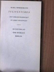 Karl Immermann - Tulifäntchen [antikvár]