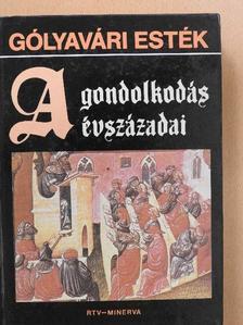 Balázs Lajos - A gondolkodás évszázadai [antikvár]