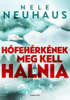 Nele Neuhaus - Hófehérkének meg kell halnia