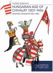Somogyi Gyõzõ - Magyar lovagkor 1301 - 1456