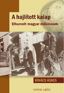 Kovács Ágnes - A HAJLÍTOTT KALAP - ÜKH 2018