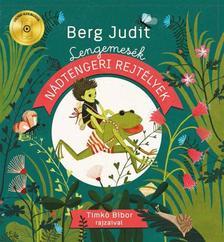 Berg Judit - Nádtengeri rejtélyek