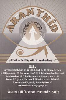 Molnár Edit - Aranyhíd III. [antikvár]