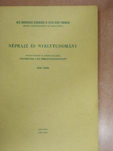 B. Fejes Katalin - Néprajz és nyelvtudomány XXII-XXIII. [antikvár]