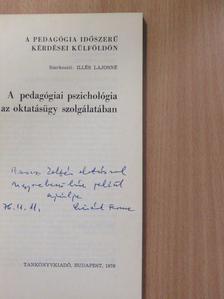 A. Kossakowski - A pedagógiai pszichológia az oktatásügy szolgálatában (dedikált példány) [antikvár]