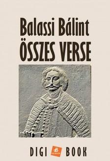 BALASSI BÁLINT - Összes verse  [eKönyv: epub, mobi]