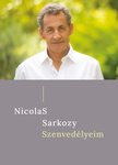 Nicolas Sarkozy - Szenvedélyeim