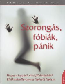 RENEAU Z. PEURIFOY - SZORONGÁS FÓBIÁK PÁNIK