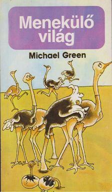 MICHAEL GREEN - Menekülő világ [antikvár]