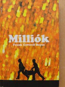 Frank Cottrell Boyce - Milliók [antikvár]