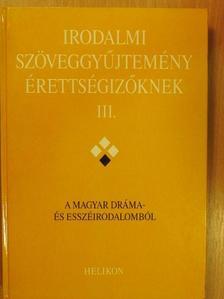 Apácai Csere János - Irodalmi szöveggyűjtemény érettségizőknek III. [antikvár]