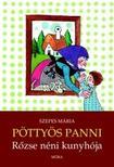 SZEPES MÁRIA - Pöttyös Panni - Rőzse néni kunyhója
