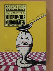 George Lang - Ein Kompendium kulinarischer Kuriositäten (aláírt példány) [antikvár]
