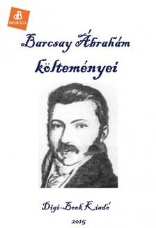 Barcsay Ábrahám - Összes költeménye [eKönyv: epub, mobi]