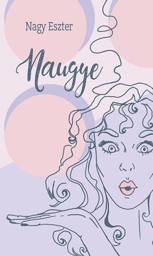 NAGY ESZTER - Naugye