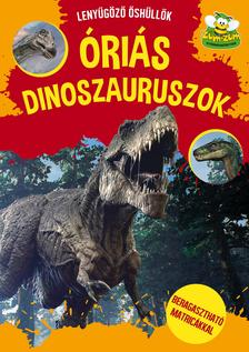 Szalay Könyvkiadó - Óriás dinoszauruszok - beragasztható matricákkal