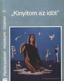 Kárpáti Kamil - Kinyitom az időt (dedikált) [antikvár]