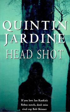 Jardine, Quintin - Head Shot [antikvár]