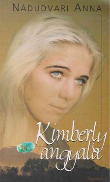 Nádudvari Anna - Kimberly angyala [antikvár]