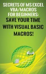 Besedin Andrei - Secrets of MS Excel VBA Macros for Beginners ! [eKönyv: epub, mobi]