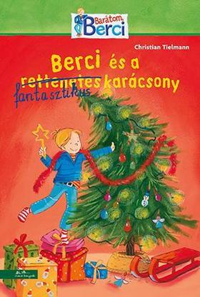 Christian Tielmann - Berci és a fantasztikus karácsony - Berci regény 7. ###