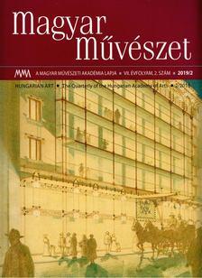 Kulin Ferenc - Magyar Művészet 2019/2. [antikvár]