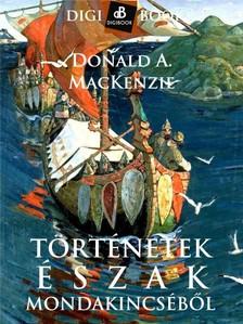 Donald A. MacKenzie - Történetek Észak mondakincséből [eKönyv: epub, mobi]