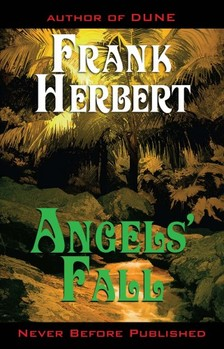 Frank Herbert - Angels' Fall [eKönyv: epub, mobi]
