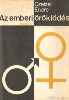 Czeizel Endre - Az emberi öröklődés [antikvár]