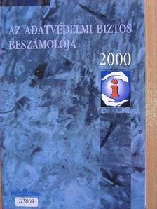 Az adatvédelmi biztos beszámolója 2000 [antikvár]