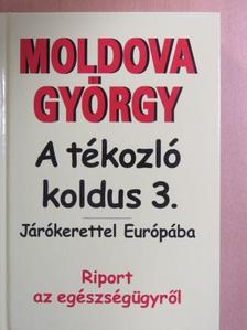 Moldova György - A tékozló koldus 3. [antikvár]
