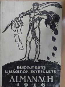 Ábrányi Kornél - Budapesti Ujságirók Egyesülete Almanach 1916. [antikvár]