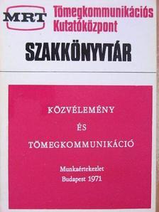Angelusz Róbert - Közvélemény és tömegkommunikáció  [antikvár]