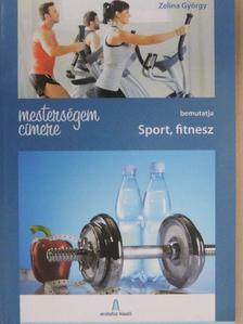 Farkas Zoltán - Sport, fitnesz [antikvár]