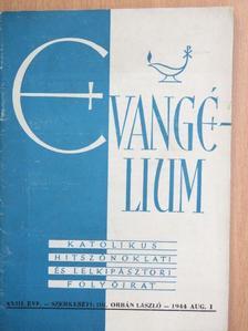 Biczi Gyula - Evangélium 1944. augusztus 1. [antikvár]