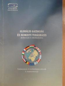 Csapody Miklós - Globális gazdaság és nemzeti tudásbázis [antikvár]