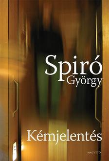 Spiró György - Kémjelentés