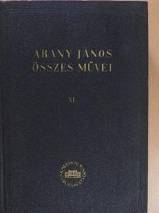 Arany János - Arany János összes művei XI. [antikvár]