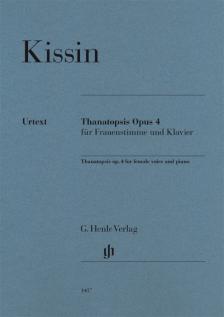 KISSIN - THANATOPSIS FÜR FRAUENSTIMME UND KLAVIER, OP.4
