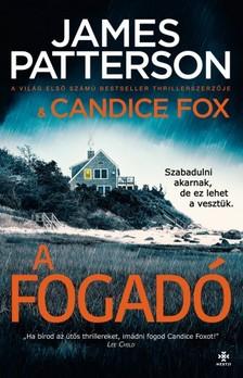 James Patterson - Candice Fox - A fogadó [eKönyv: epub, mobi]