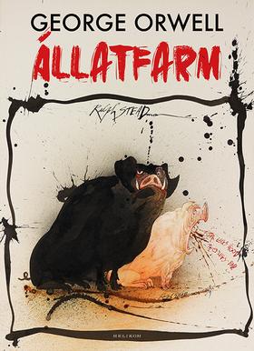 George Orwell - Állatfarm (illusztrált)