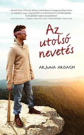 Arjuna Ardagh - Az utolsó nevetés